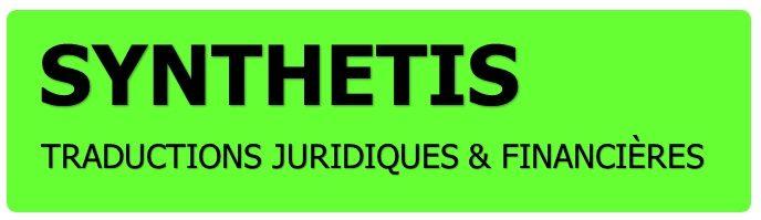 SYNTHETIS – TRADUCTIONS JURIDIQUES & FINANCIÈRES